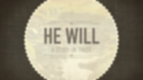 He Will.png