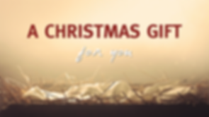 A Christmas Gift for You.001.png