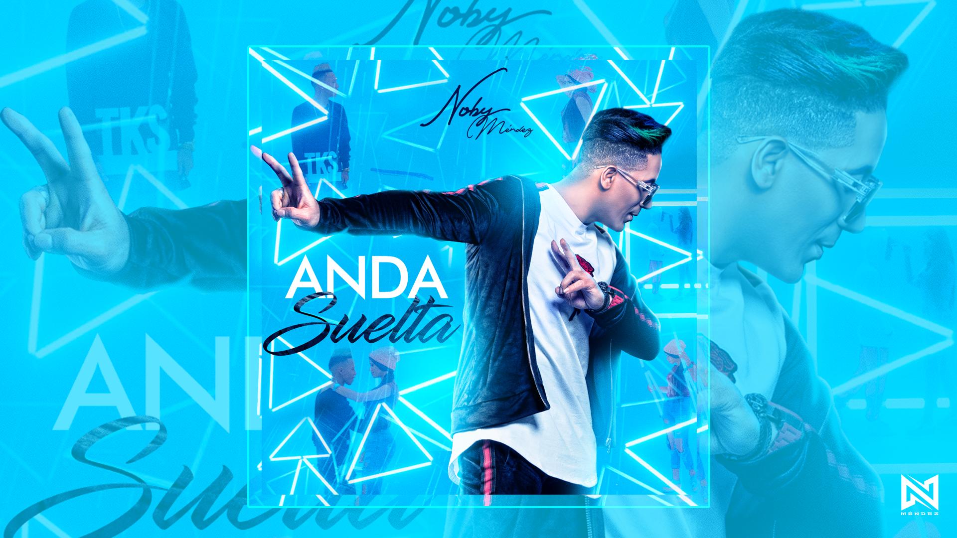Noby Méndez - Ella Anda Suelta