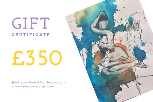 Gift Certificate £350 Sketch Me! Session
