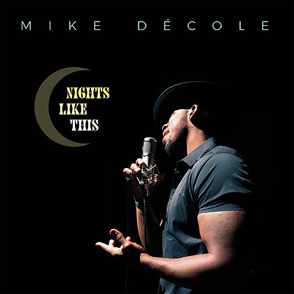 Mike DeCole - Nights Like This