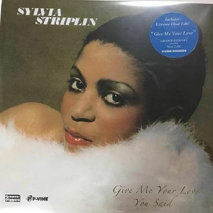 Sylvia Striplin - Give Me Your Love / You Said