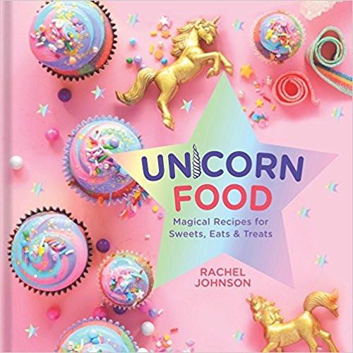 unicorn food, unicorn recipes, unicorn desserts, unicorn treats, recipe book, unicorn gifts, unicorn lovers, unicorn gift guide, unicorns, unicorn
