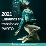 2021 - Entramos em Trabalho de Parto