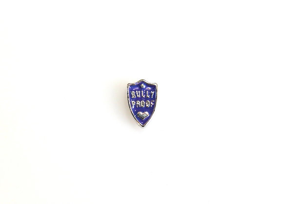 Bully Proof Badge Charm