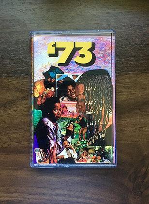 '73 Cassette Tape + Digital Download
