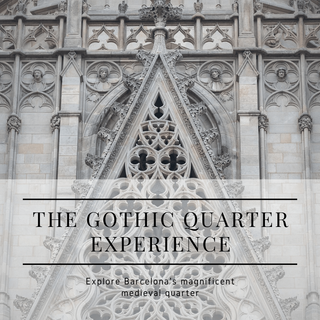 The Gothic Quarter Experience