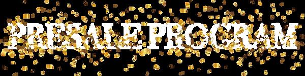 PRESALE PROGRAM.png