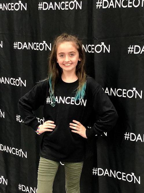 #DanceOn Long sleeve T shirt