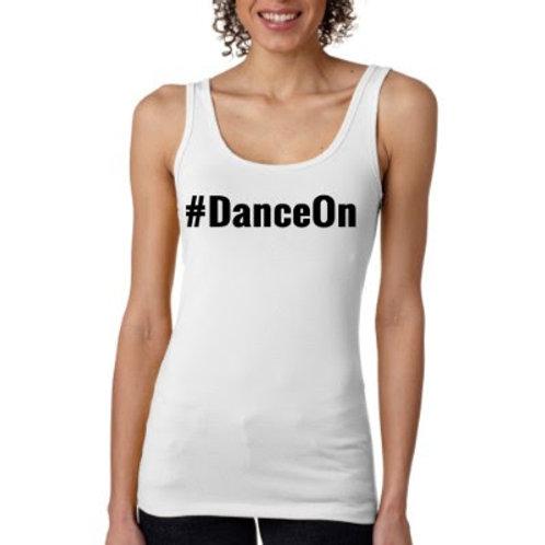 #DanceOn Tank Top