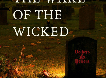 The Wake of The Wicked