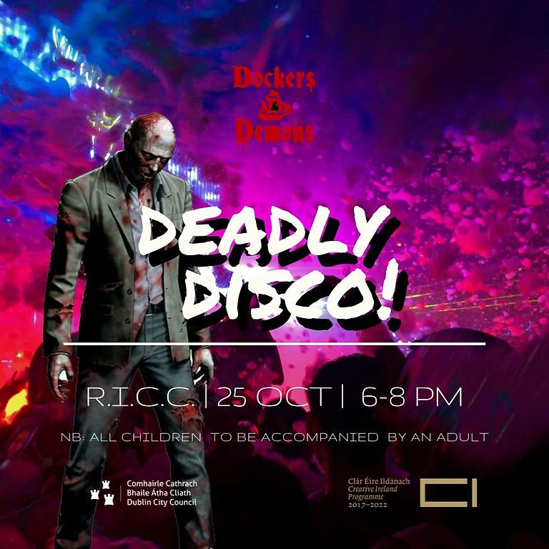 Deadly  Disco