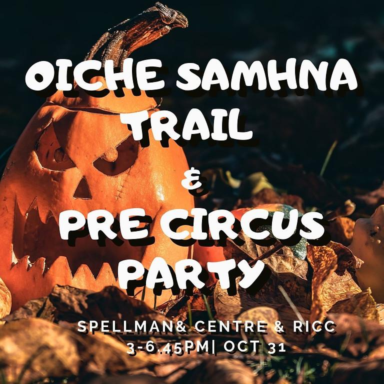 Oiche Samhna Trail  & Pre Circus Party