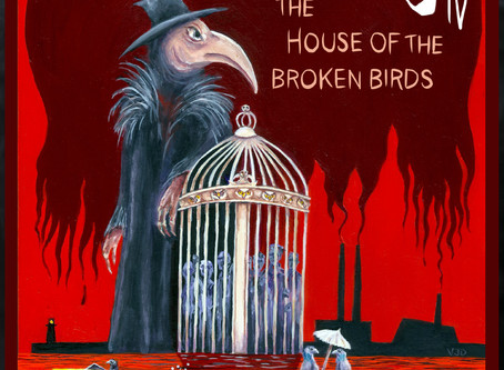 """The House of the Broken Birds"""