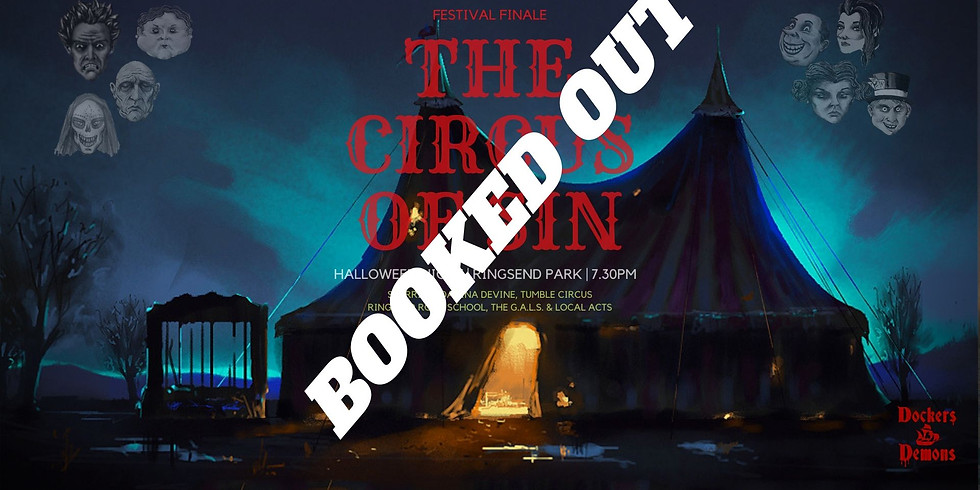 The Circus of Sin, Festival Finale
