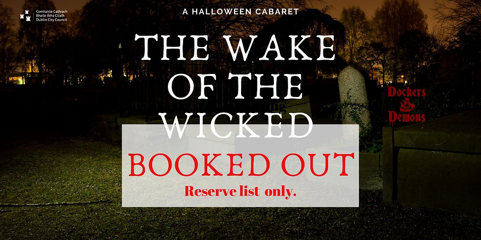 The Wake of the Wicked Cabaret