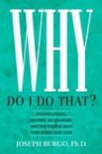 Book Review: Why do I do that by Joseph Burgo