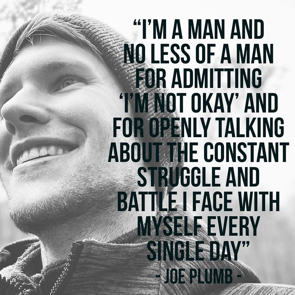 Joe Plumb Mental Health Quote