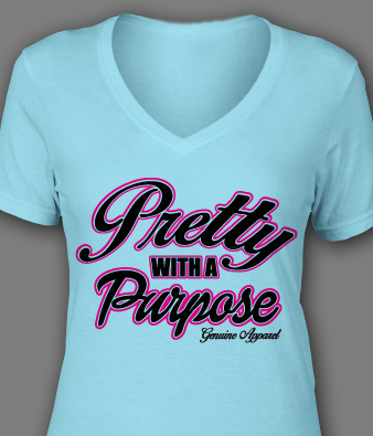 """Ladies """"Pretty With A Purpose"""" Tee"""