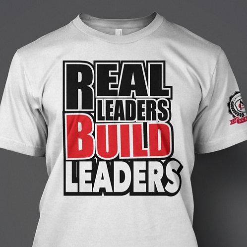 Real Leaders Build Leaders Tee
