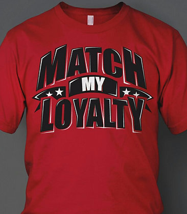 "Men's ""Match My Loyalty"" Tee"