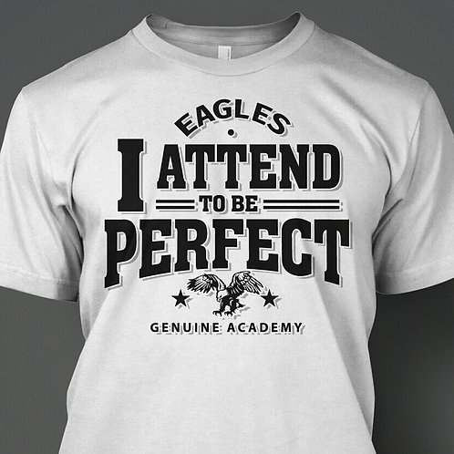 Perfect Attendance Tee