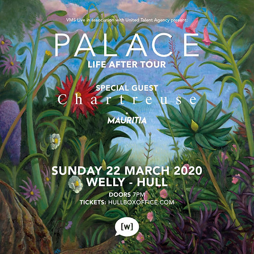 PALACE with MAURITIA @ The Welly, Hull