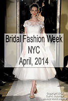 Bridal Fashion Week NYC - April, 2014
