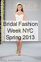 Bridal Fashion Week NYC, Spring 2013