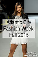 Atlantic CIty Fashion Week, Fall 2015