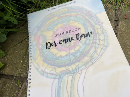 """Der oane Bam"" - Mein Liederbuch ist fertig!"