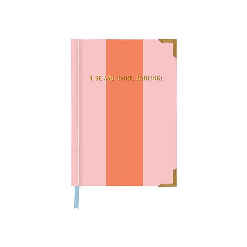 Rise & Shine Darling Notebook