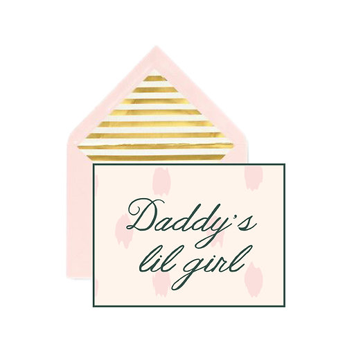 Daddy's lil Girl Father's Day Notecard