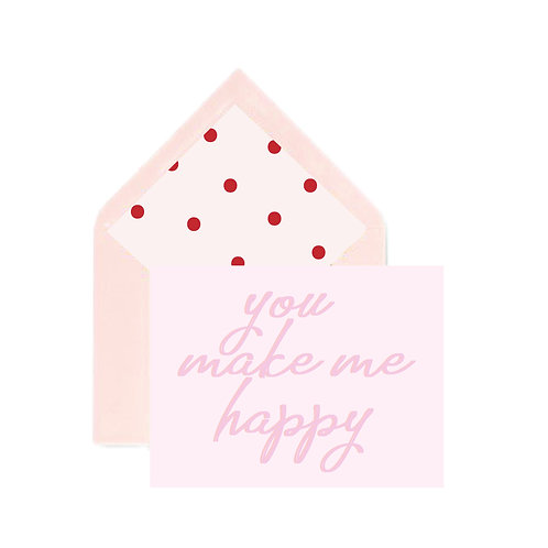 You make me happy notecard