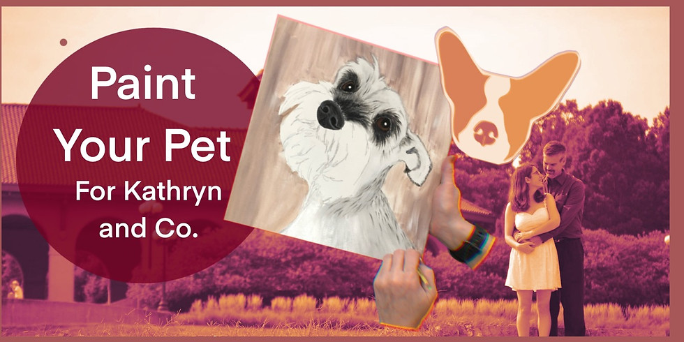 Paint Your Pet for Kathryn (Private)