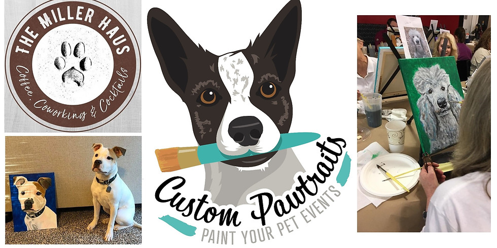 Paint Your Pet at The Miller Haus