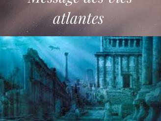 Message des vies Atlantes