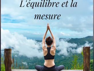 l'équilibre et la mesure
