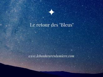 """Le retour """"des bleus"""""""