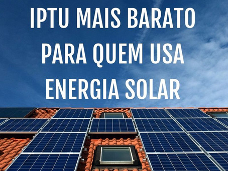 IPTU Verde é mais uma Economia para quem usa Energia Solar Fotovoltaica