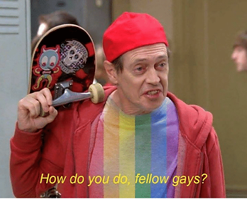 how-do-you-do-fellow-gays-0-24606728.png