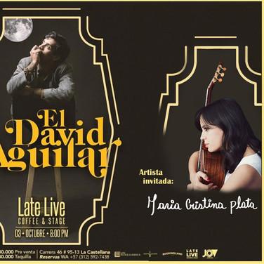 El David Aguilar - Artista invitada: Maria Cristina Plata