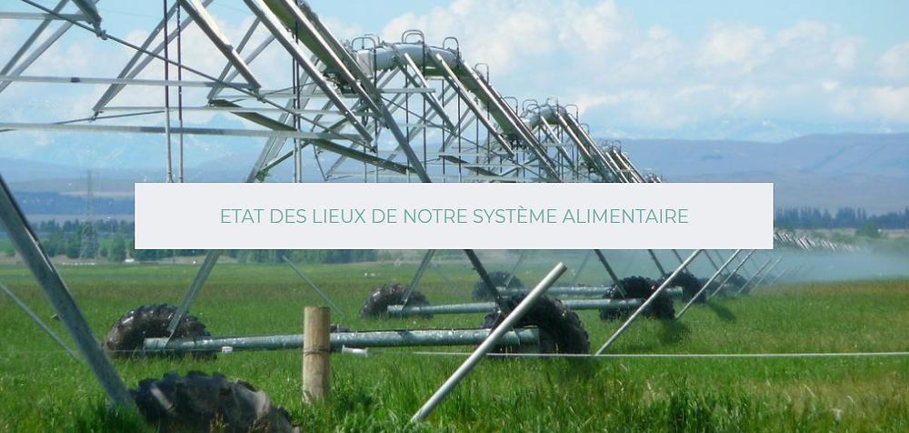 L'état des lieux du système alimentaire, les effets sur la biodiversité, la pollution, l'état des sols, des ressources naturelles et effets sur al santé.