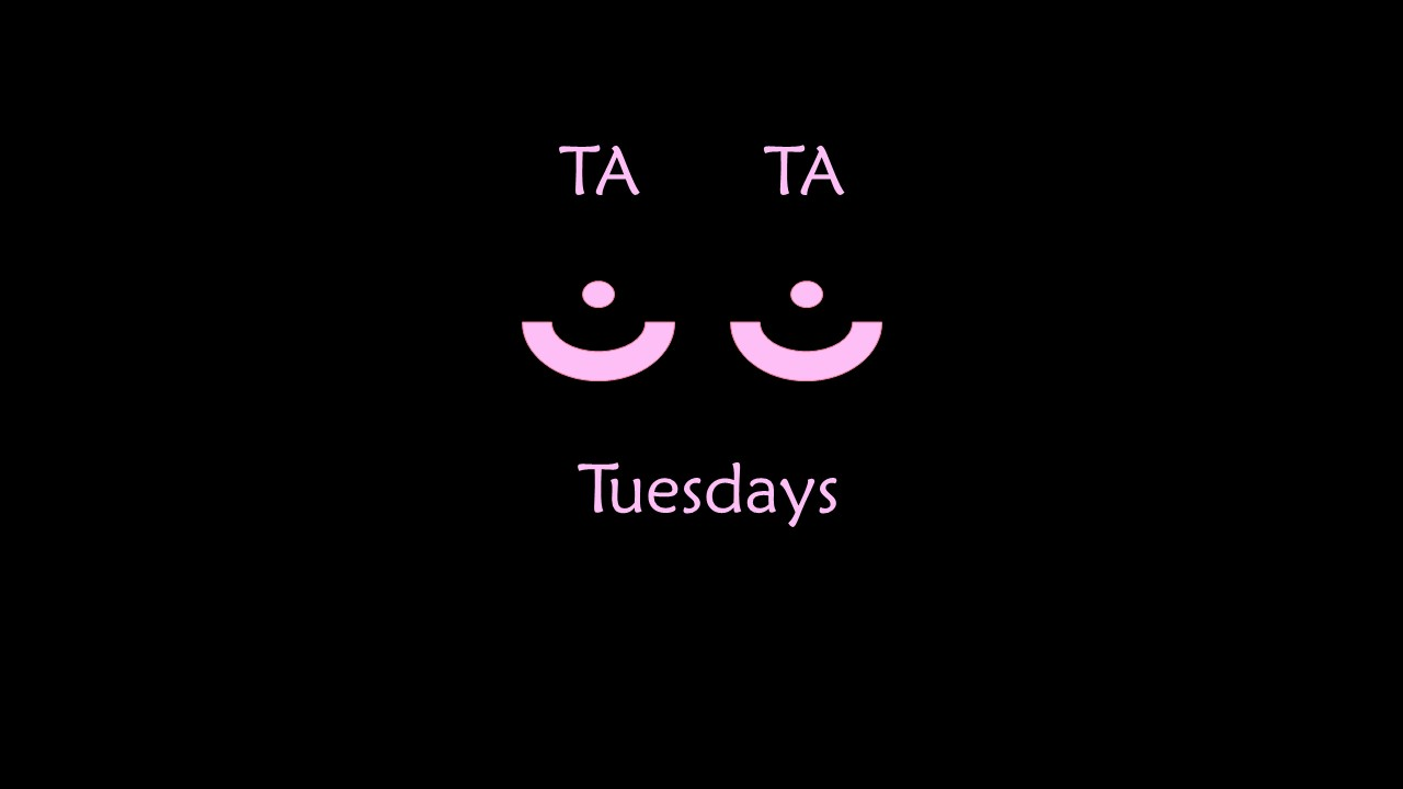 Ta Ta Tuesdays