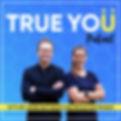 True You Podcast
