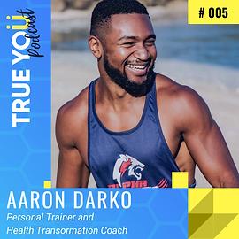 005 - Aaron Darko - Podcast Images.png