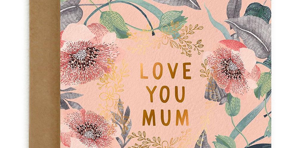 """Love You Mum"""
