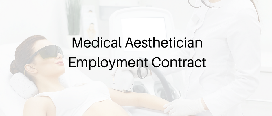 Medical Aesthetician Employment Agreement