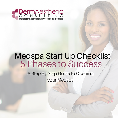 MedSpa Start Up Checklist |5 Phases to Success