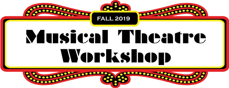FALL 2019 Musical Theatre Workshop.jpg